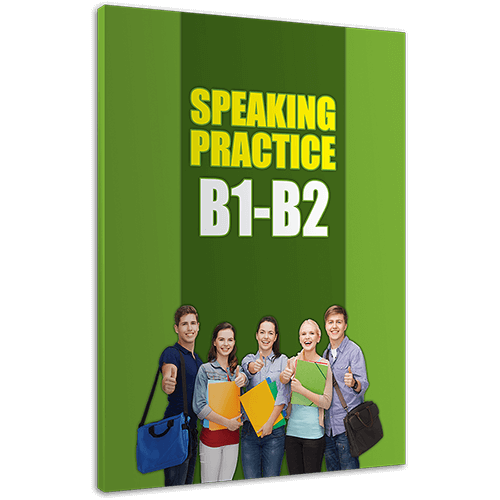 Speaking Practice B1-B2
